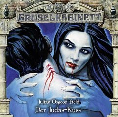 Der Judas-Kuss / Gruselkabinett Bd.141 (1 Audio-CD) - Field, Julian Osgood