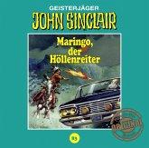 Maringo, der Höllenreiter / John Sinclair Tonstudio Braun Bd.83 (1 Audio-CD)