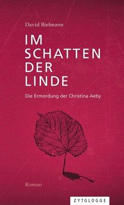 Im Schatten der Linde (eBook, ePUB) - Bielmann, David