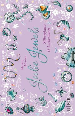 Silberglanz und Liebesbann / Julie Jewels Bd.2 (eBook, ePUB) - Meister, Marion