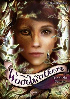 Feindliche Spuren / Woodwalkers Bd.5 - Brandis, Katja