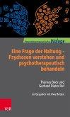 Eine Frage der Haltung: Psychosen verstehen und psychotherapeutisch behandeln (eBook, PDF)