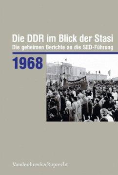 Die DDR im Blick der Stasi 1968