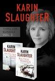 Karin Slaughter Thriller-Bundle Vol. 2 (Kaltes Herz, blanker Hass / Blutige Fesseln) (eBook, ePUB)