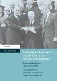Deutschland, Frankreich und die USA in den 'langen' 1960er Jahren (eBook, PDF)