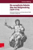 Die europäische Debatte über den Religionskrieg (1679-1714) (eBook, PDF)