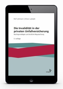 Die Invalidität in der privaten Unfallversicherung (eBook, PDF) - Lehmann, Rolf; Ludolph, Elmar