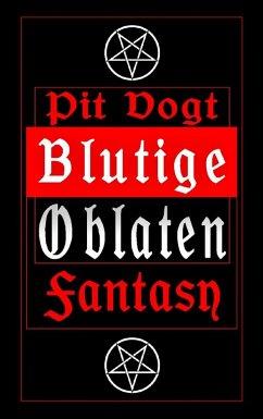 Blutige Oblaten (eBook, ePUB)