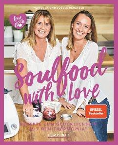 Soulfood with Love - Herzfeld, Joëlle; Herzfeld, Manuela