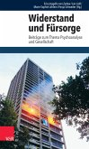 Widerstand und Fürsorge (eBook, PDF)