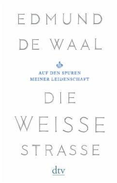 Die weiße Straße - De Waal, Edmund