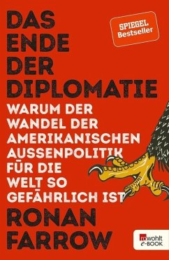 Das Ende der Diplomatie (eBook, ePUB) - Farrow, Ronan
