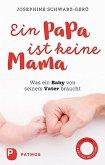Ein Papa ist keine Mama