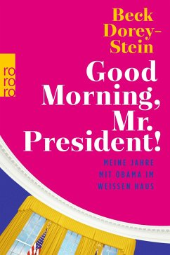 Good Morning, Mr. President! - Dorey-Stein, Beck