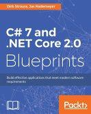 C# 7 and .NET Core 2.0 Blueprints (eBook, ePUB)