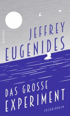 Das große Experiment - Eugenides, Jeffrey
