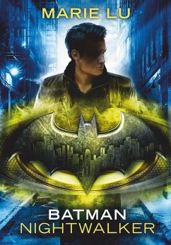 Batman - Nightwalker - Lu, Marie