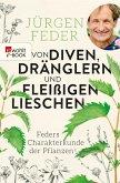 Von Diven, Dränglern und fleißigen Lieschen (eBook, ePUB)