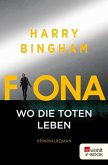 Fiona: Wo die Toten leben / Fiona Griffiths Bd.5 (eBook, ePUB)