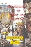 Die Glasmacher im Böhmer- und Bayerwald, Familienkunde