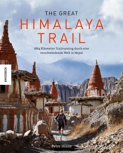 The Great Himalaya Trail - Hinze, Peter