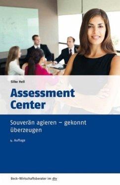 Assessment Center - Hell, Silke