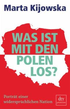 Was ist mit den Polen los?