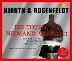 Die Toten, die niemand vermisst / Sebastian Bergman Bd.3 (1 MP3-CD)