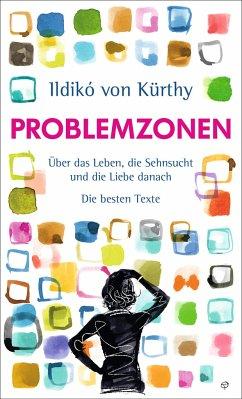 Problemzonen - Kürthy, Ildikó von