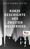 Kurze Geschichte des Zweiten Weltkriegs (eBook, ePUB)