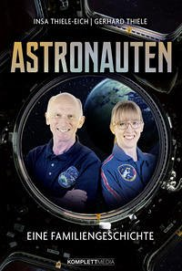 Astronauten - Thiele-Eich, Insa; Thiele, Gerhard