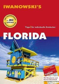 Florida - Reiseführer von Iwanowski - Iwanowski, Michael