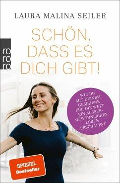 Schön, dass es dich gibt! (eBook, ePUB) - Seiler, Laura Malina