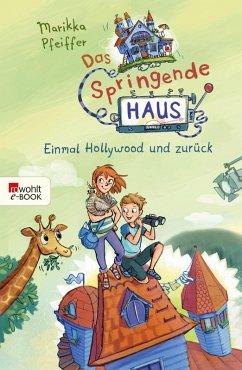 Einmal Hollywood und zuruck / Das springende Haus Bd.1