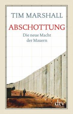 Abschottung - Marshall, Tim