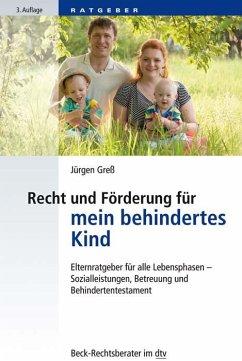 Recht und Förderung für mein behindertes Kind - Greß, Jürgen