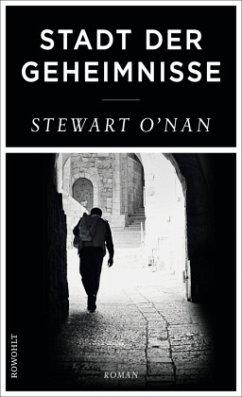 Stadt der Geheimnisse - O'Nan, Stewart