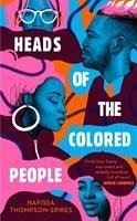 Heads of the Colored People - Thompson-Spires, Nafissa