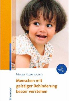 Menschen mit geistiger Behinderung besser verstehen (eBook, PDF) - Hogenboom, Marga