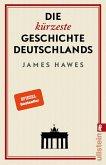 Die kürzeste Geschichte Deutschlands (eBook, ePUB)