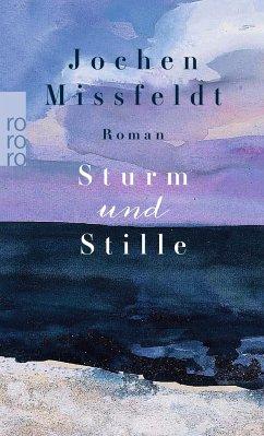 Sturm und Stille - Missfeldt, Jochen