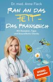 Ran an das Fett (eBook, ePUB)