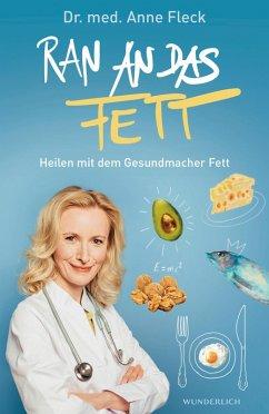 Ran an das Fett (eBook, ePUB) - Fleck, Anne