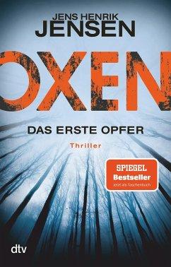 Das erste Opfer / Oxen Bd.1 - Jensen, Jens Henrik