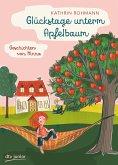 Glückstage unterm Apfelbaum - Geschichten von Minna