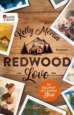 Es beginnt mit einem Blick / Redwood Love Bd.1 (eBook, ePUB) - Moran, Kelly