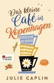 Das kleine Café in Kopenhagen / Romantic Escapes Bd.1 (eBook, ePUB)