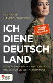 Ich diene Deutschland (eBook, ePUB)