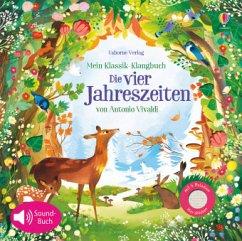 Mein Klassik-Klangbuch: Die vier Jahreszeiten von Antonio Vivaldi - Watt, Fiona