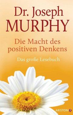 Die Macht des positiven Denkens - Murphy, Joseph